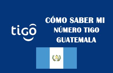 como saber mi numero de tigo guatemala